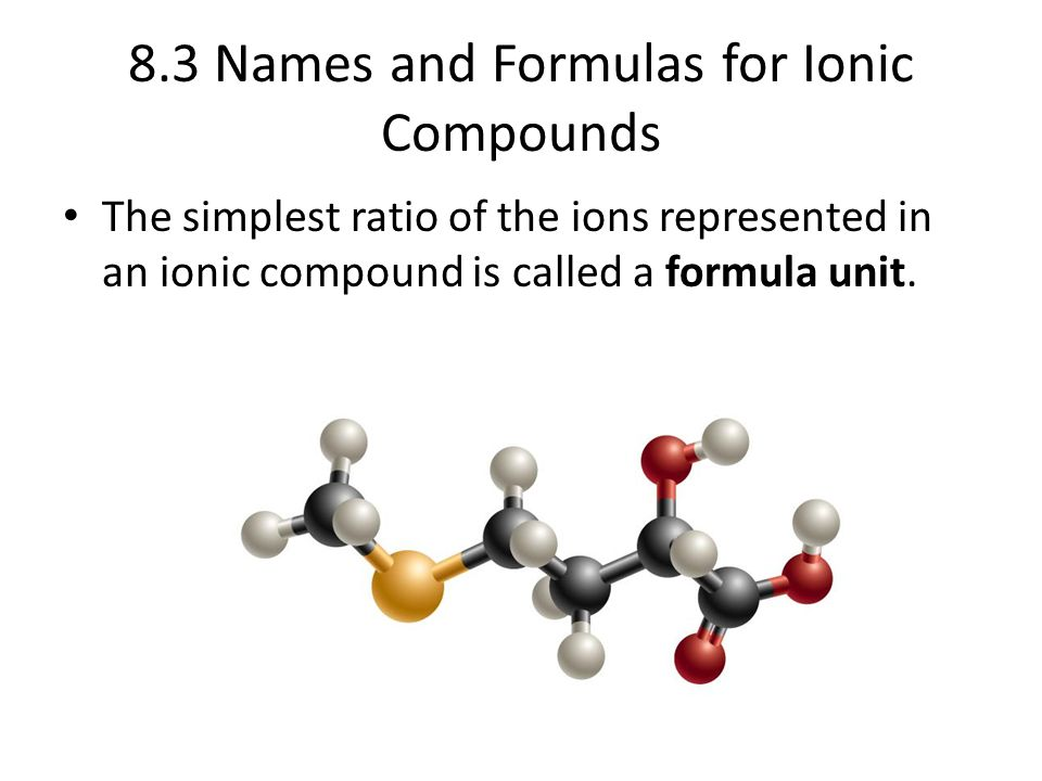 8.3 Names and Formulas for Ionic Compounds