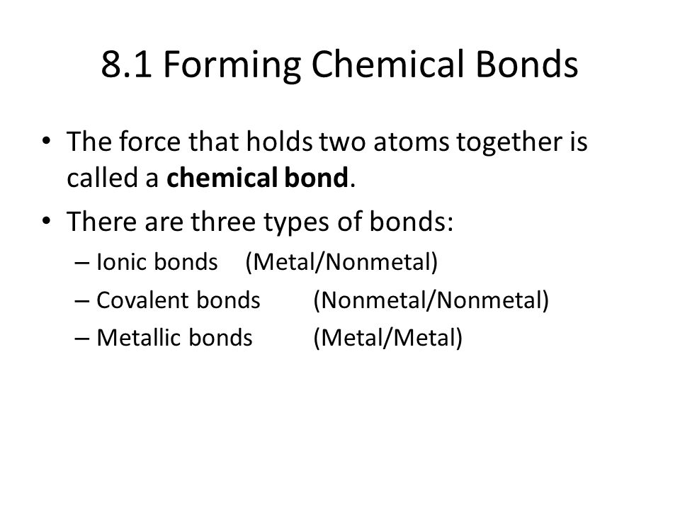 8.1 Forming Chemical Bonds