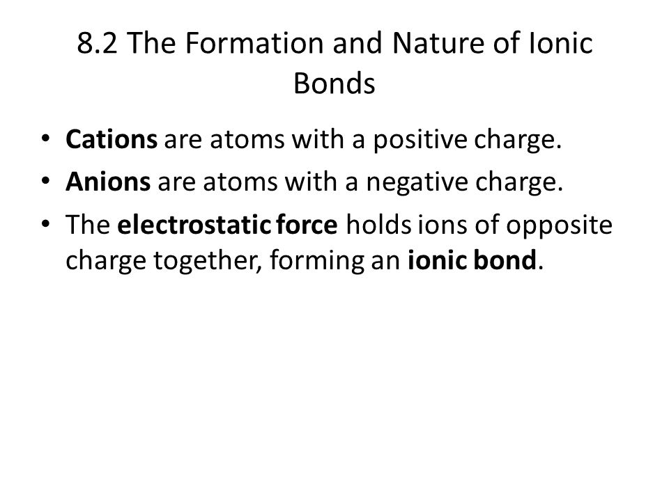 8.2 The Formation and Nature of Ionic Bonds