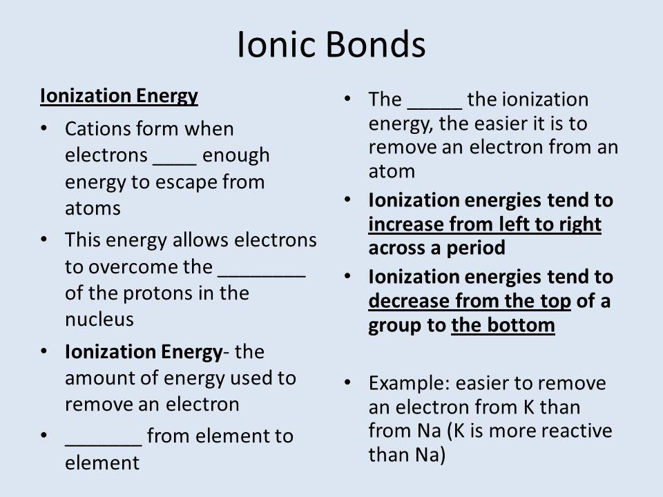 Ionic Bonds Ionization Energy