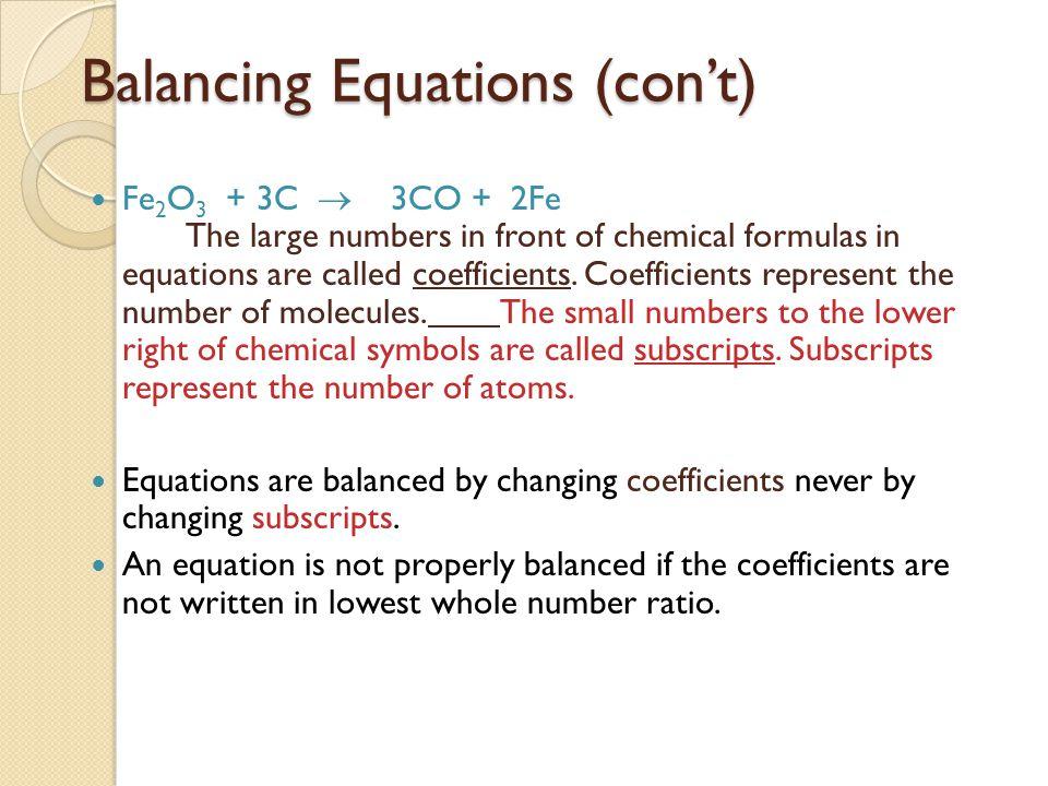 Balancing Equations (con't)