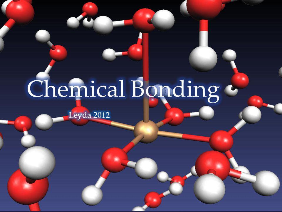 Chemical Bonding Leyda 2012