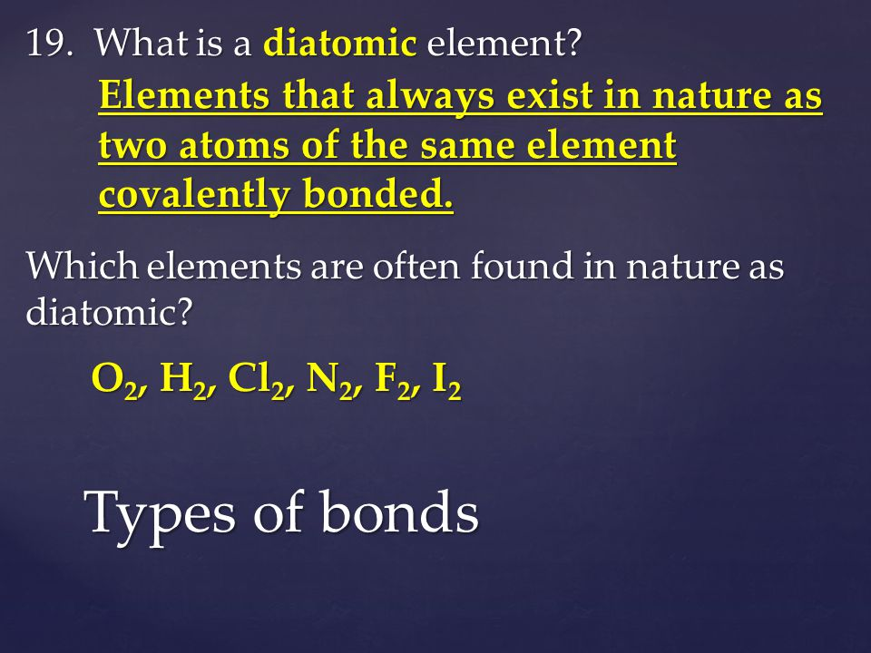 19. What is a diatomic element