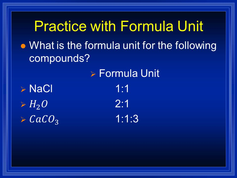 Practice with Formula Unit