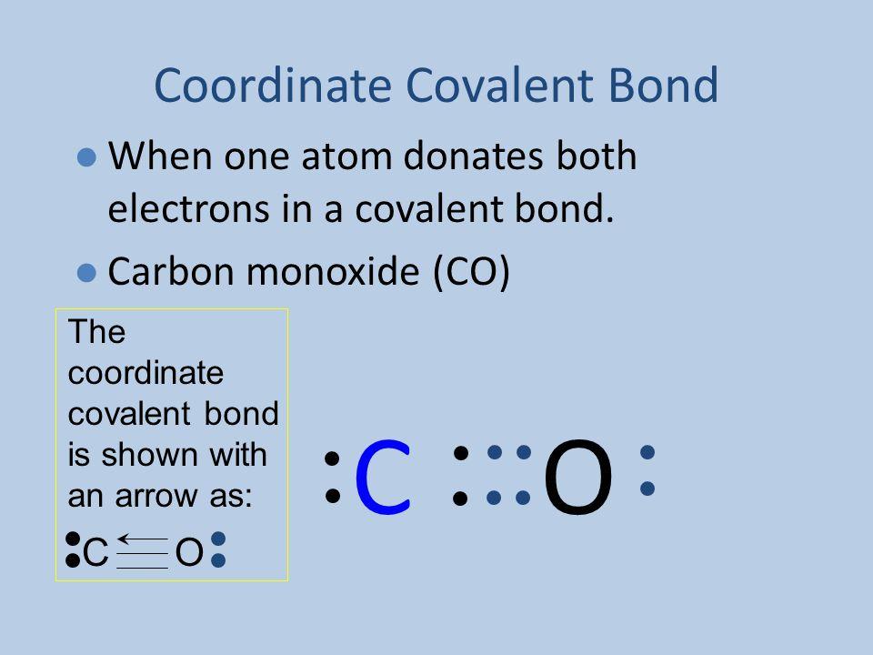 C O Coordinate Covalent Bond