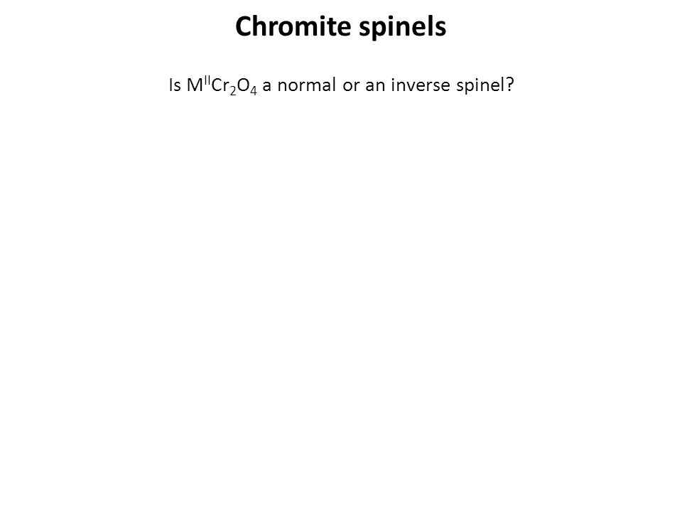 Is MIICr2O4 a normal or an inverse spinel
