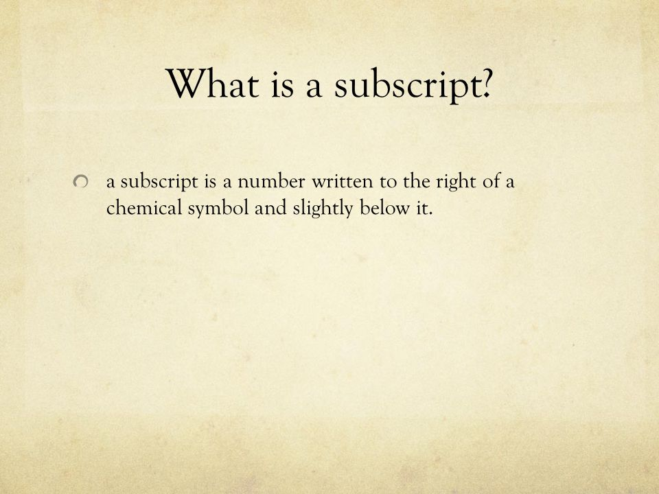 What is a subscript.