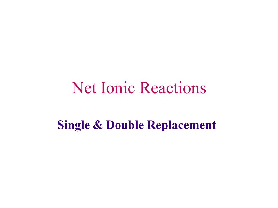 Single & Double Replacement