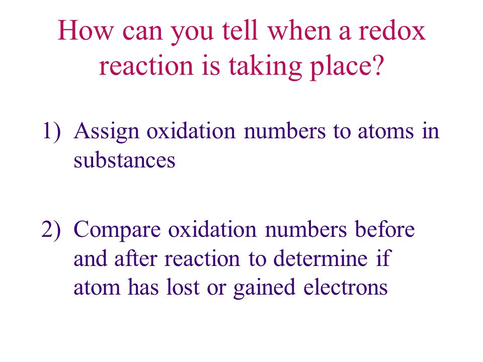 How can you tell when a redox reaction is taking place