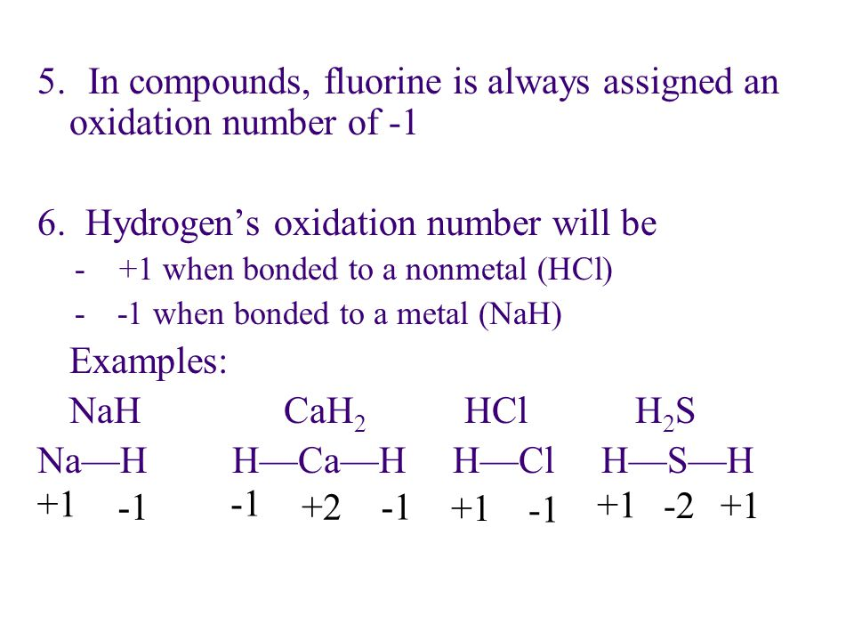 5. In compounds, fluorine is always assigned an oxidation number of -1
