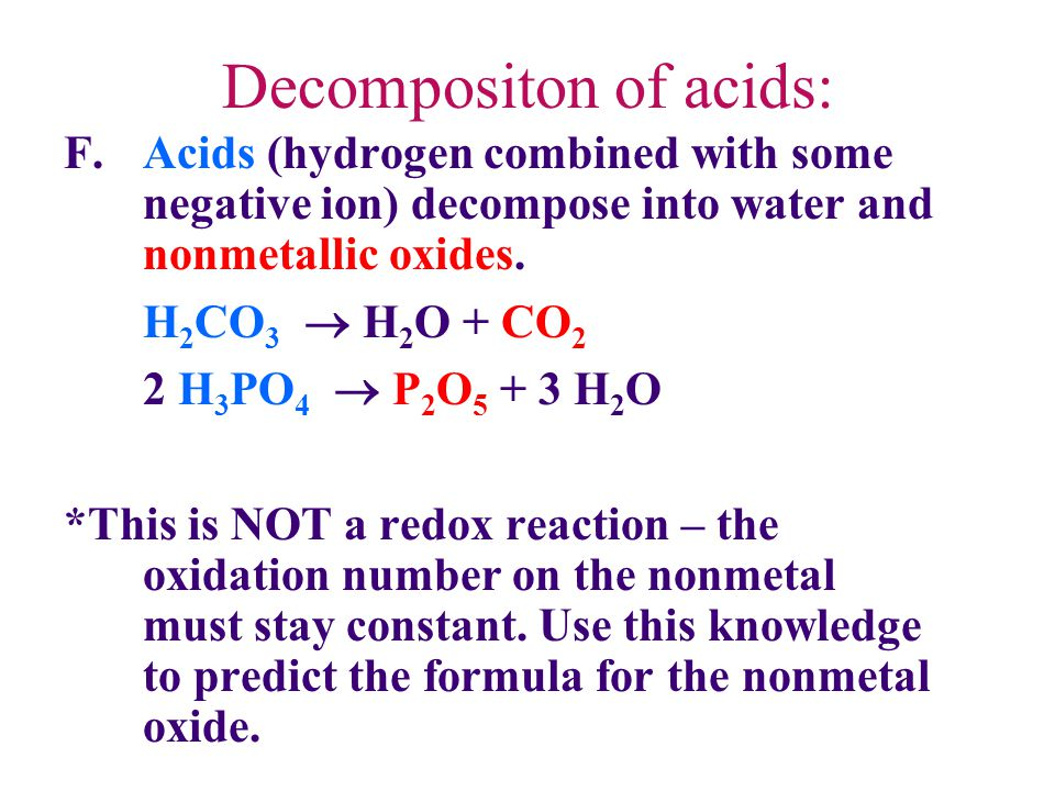 Decompositon of acids: