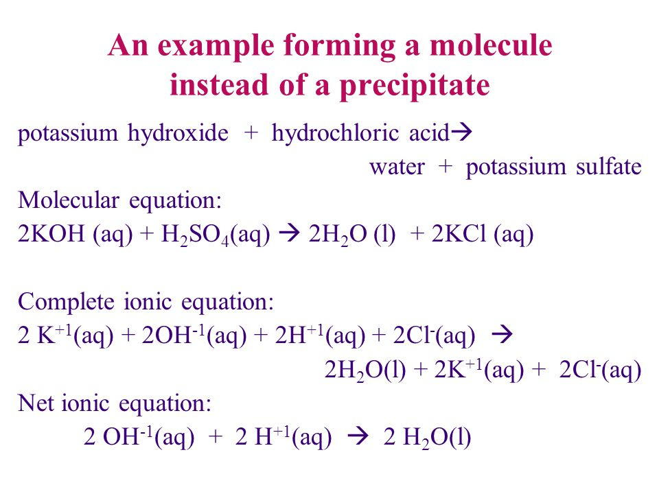 An example forming a molecule instead of a precipitate