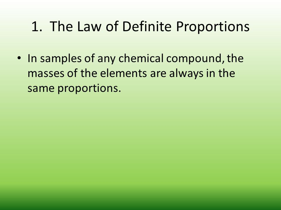 1. The Law of Definite Proportions