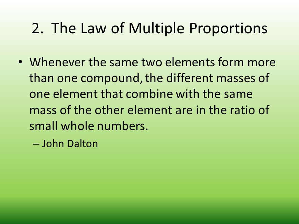 2. The Law of Multiple Proportions