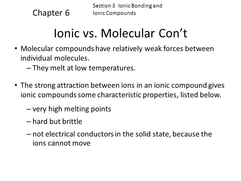 Ionic vs. Molecular Con't