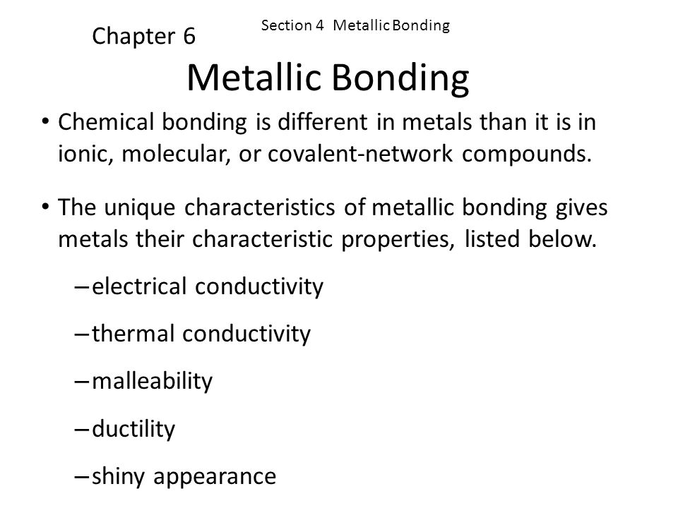 Metallic Bonding Chapter 6