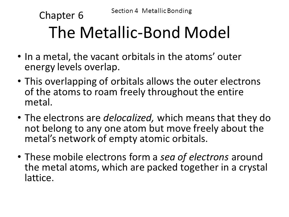 The Metallic-Bond Model