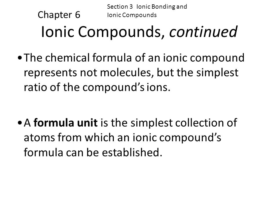 Ionic Compounds, continued