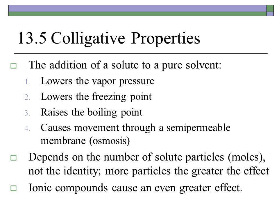 13.5 Colligative Properties