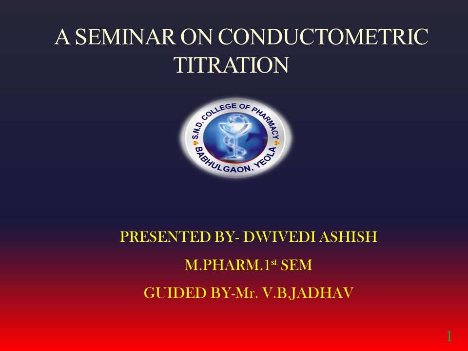 A SEMINAR ON CONDUCTOMETRIC TITRATION