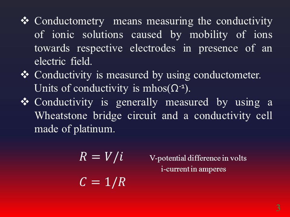 𝑅=𝑉/𝑖 V-potential difference in volts
