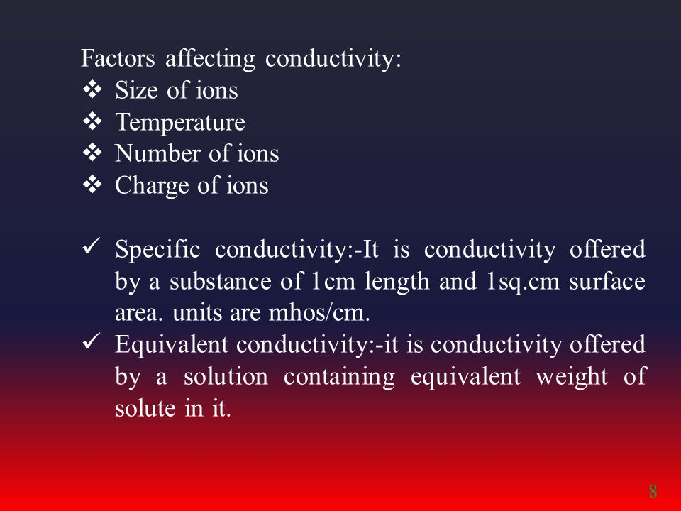 Factors affecting conductivity: