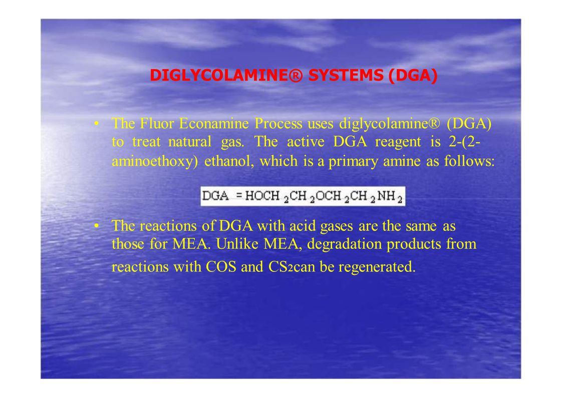 DIGLYCOLAMINE® SYSTEMS (DGA)