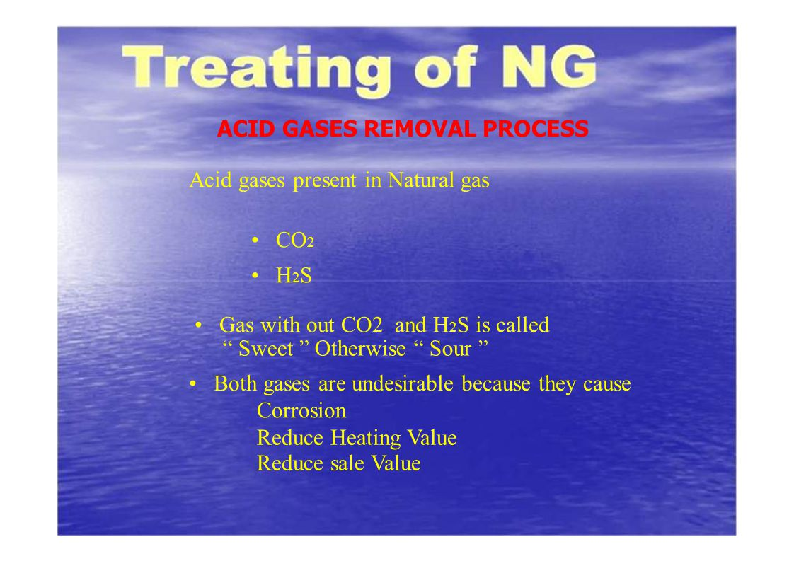 ACID GASES REMOVAL PROCESS