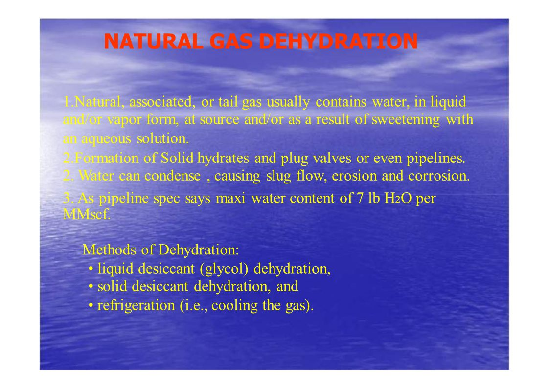 NATURAL GAS DEHYDRATION
