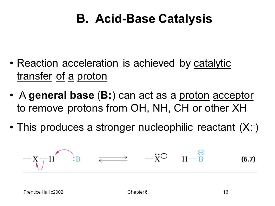 B. Acid-Base Catalysis Reaction acceleration is achieved by catalytic transfer of a proton.