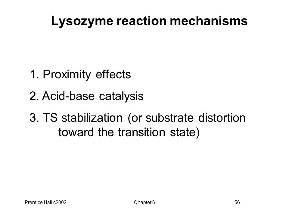 Lysozyme reaction mechanisms
