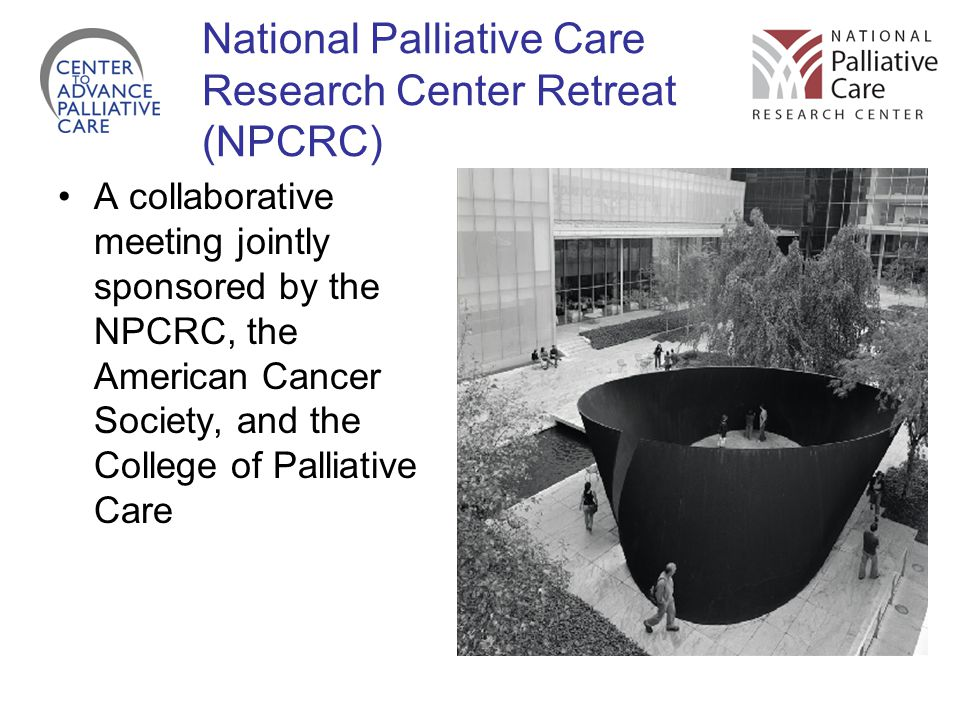 National Palliative Care Research Center Retreat (NPCRC)
