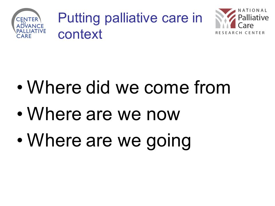 Putting palliative care in context