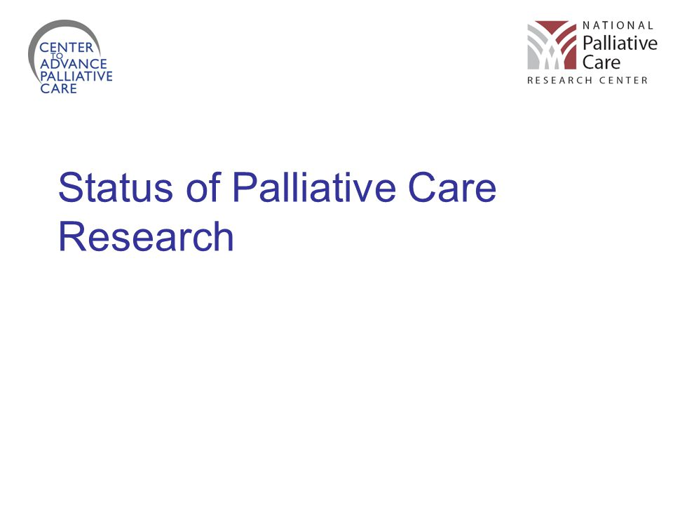 Status of Palliative Care Research