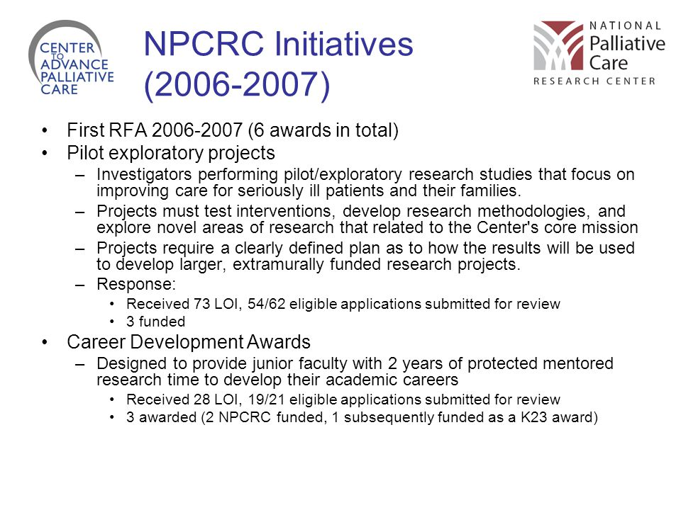 NPCRC Initiatives (2006-2007) First RFA 2006-2007 (6 awards in total)