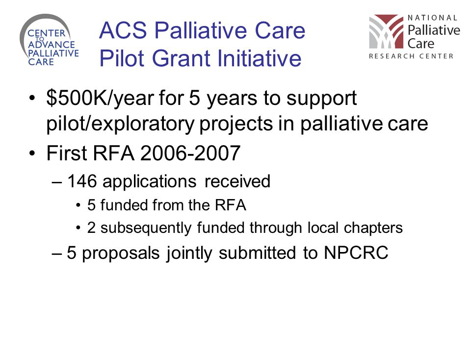 ACS Palliative Care Pilot Grant Initiative