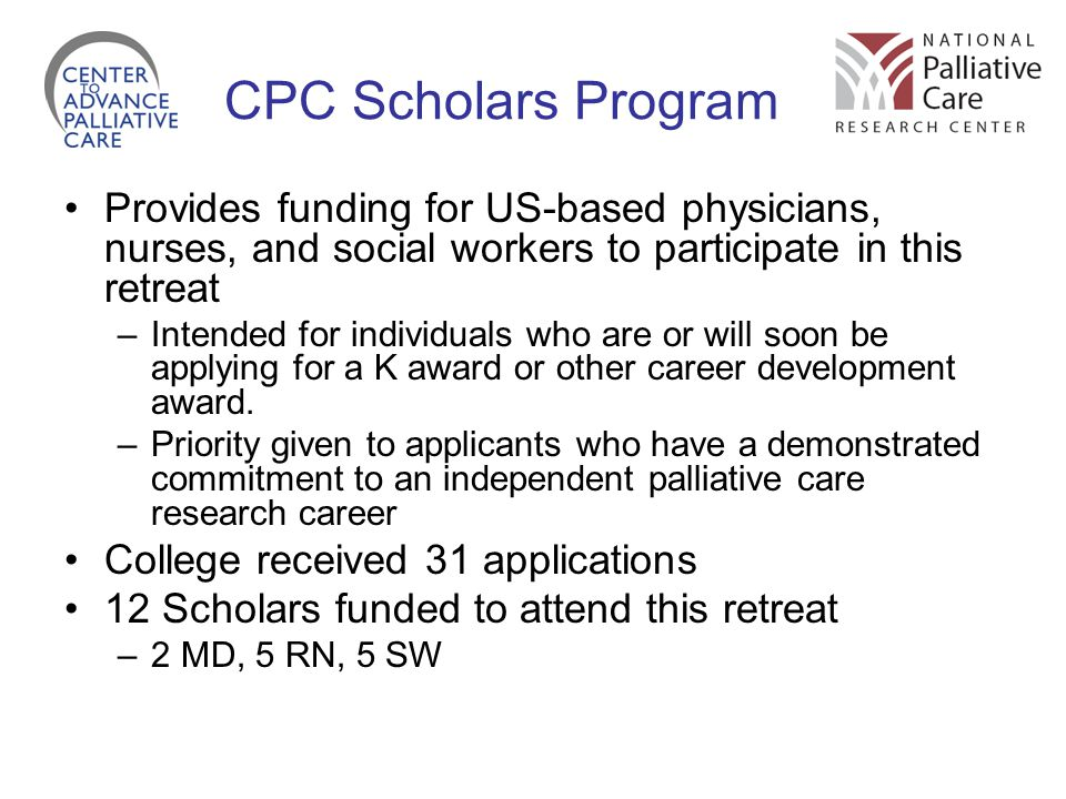 CPC Scholars Program Provides funding for US-based physicians, nurses, and social workers to participate in this retreat.
