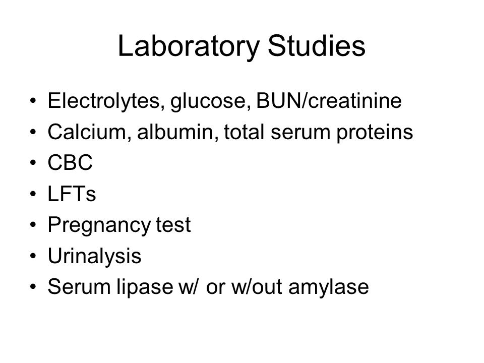 Laboratory Studies Electrolytes, glucose, BUN/creatinine