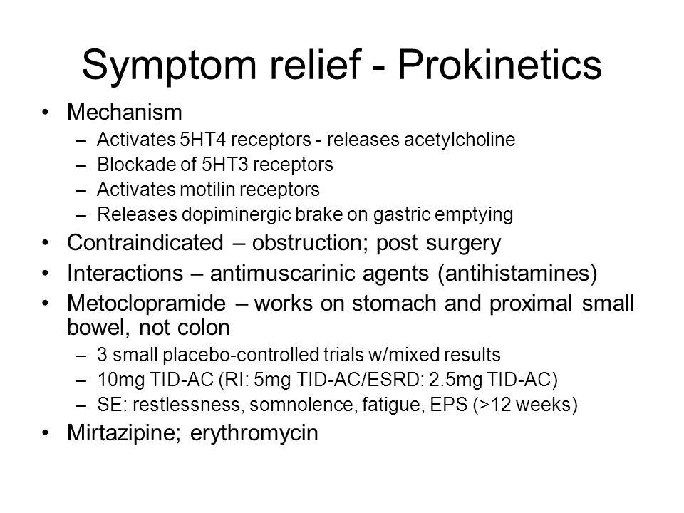 Symptom relief - Prokinetics