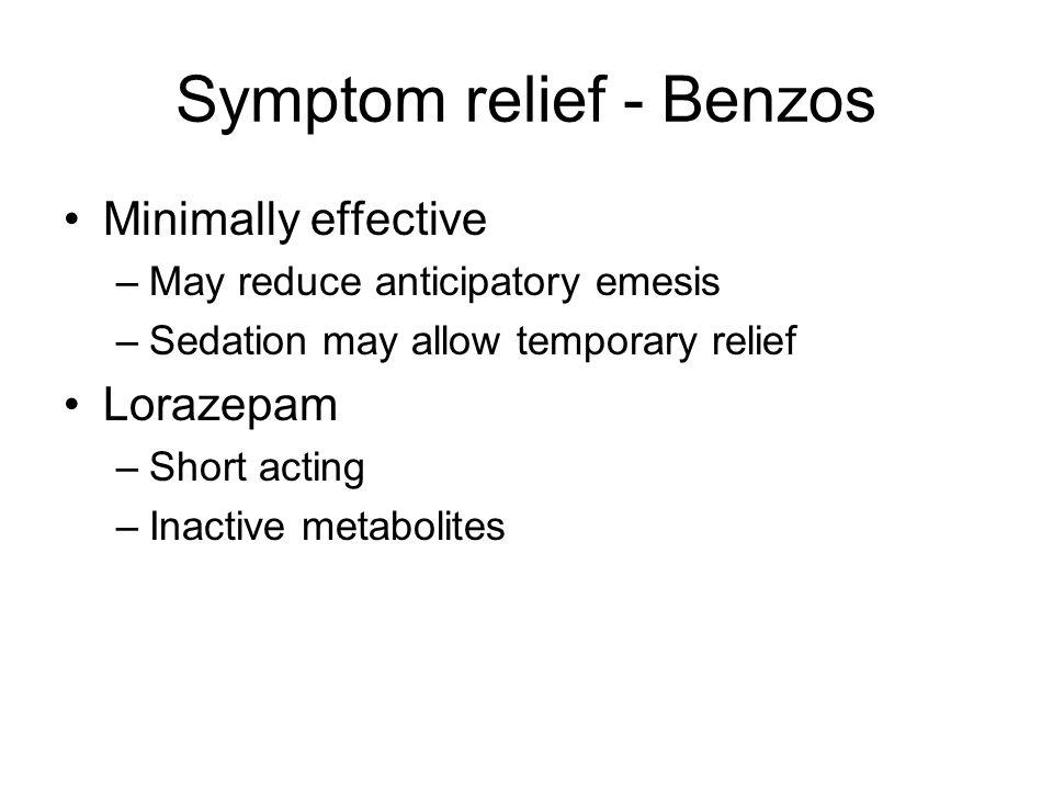 Symptom relief - Benzos