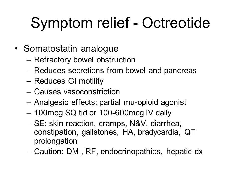 Symptom relief - Octreotide