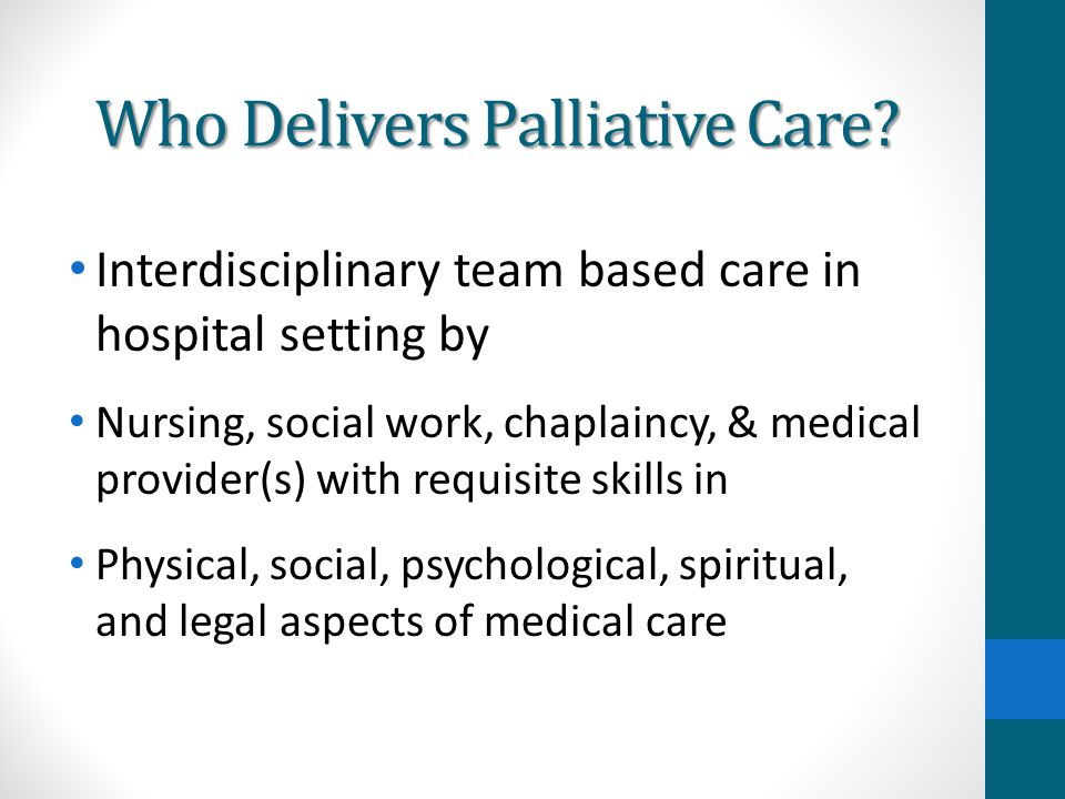 Who Delivers Palliative Care