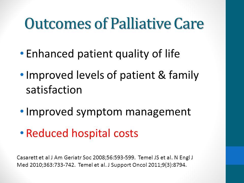 Outcomes of Palliative Care