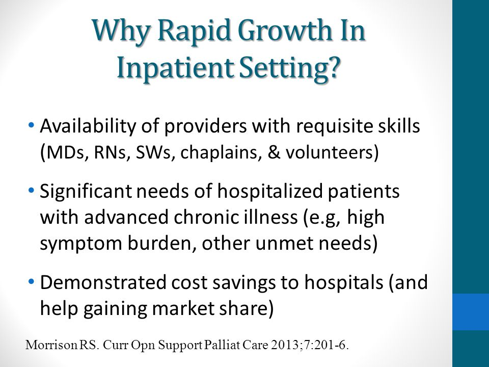 Why Rapid Growth In Inpatient Setting