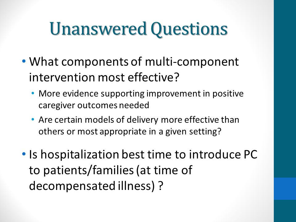 Unanswered Questions What components of multi-component intervention most effective