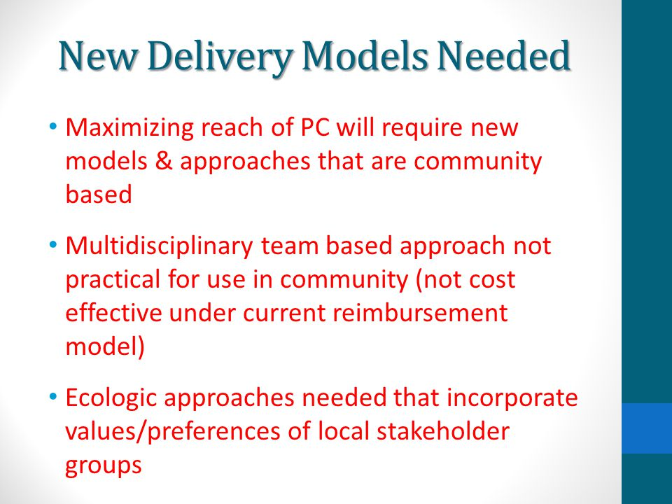 New Delivery Models Needed