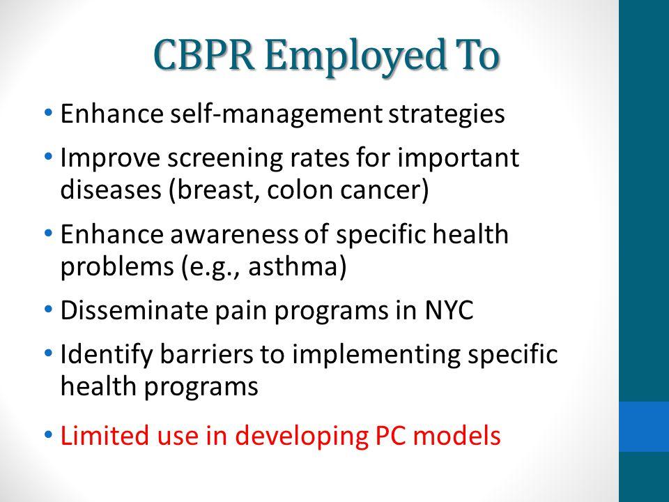 CBPR Employed To Enhance self-management strategies