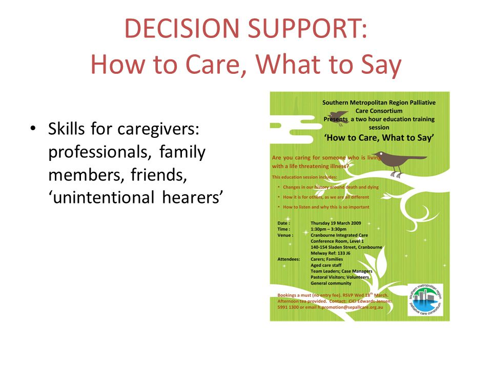 DECISION SUPPORT: How to Care, What to Say