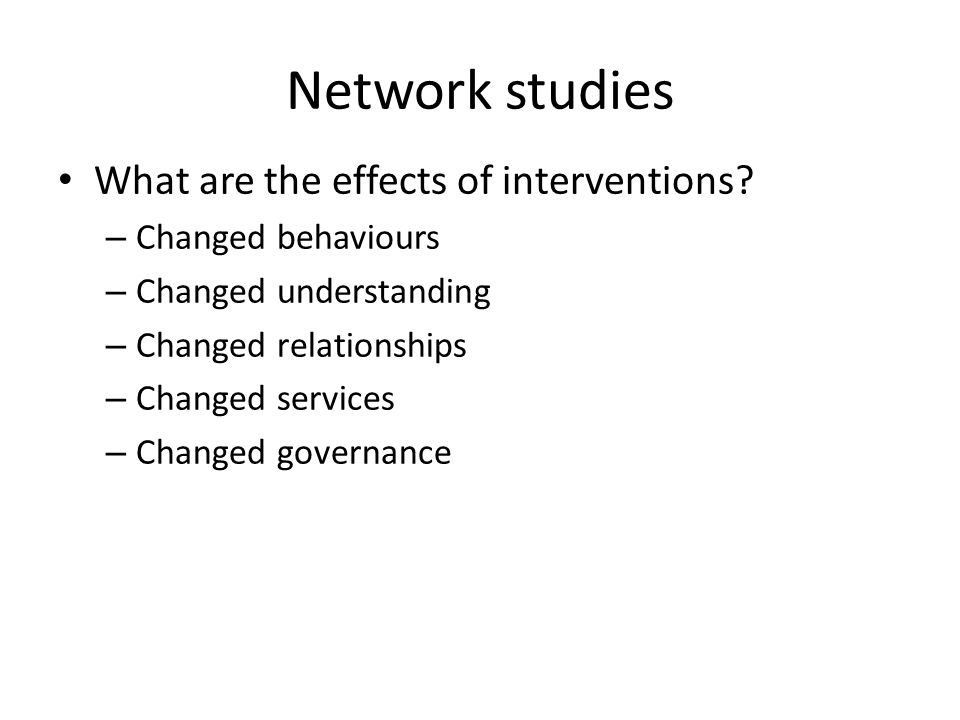 Network studies What are the effects of interventions