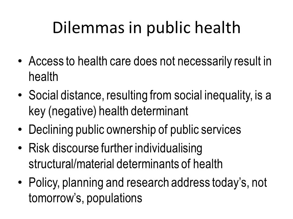 Dilemmas in public health